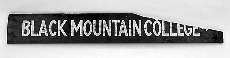 Black Mountain College sign, ca. 1940s, painted wood, 9.5 x 69 inches. Gift of Lorna Halper.